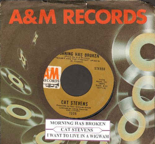 Stevens, Cat - Morning Has Broken/I Want To Live In A Wigwam (with juke box label and A&M company sleeve) - NM9/ - 45 rpm Records