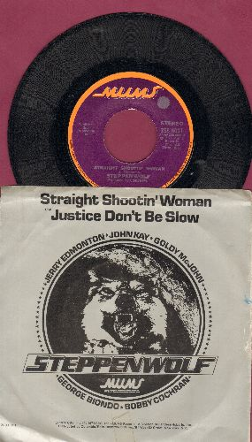 Steppenwolf - Straight Shootin' Woman/Justice Don't Be Slow (with picture sleeve) - NM9/NM9 - 45 rpm Records