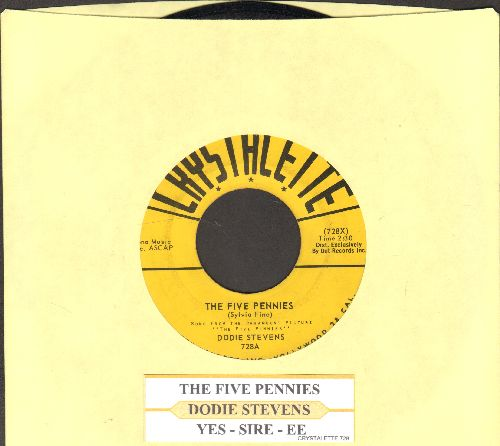 Stevens, Dodie - The Five Pennies/Yes-Sir-Ee (with juke box label) - NM9/ - 45 rpm Records