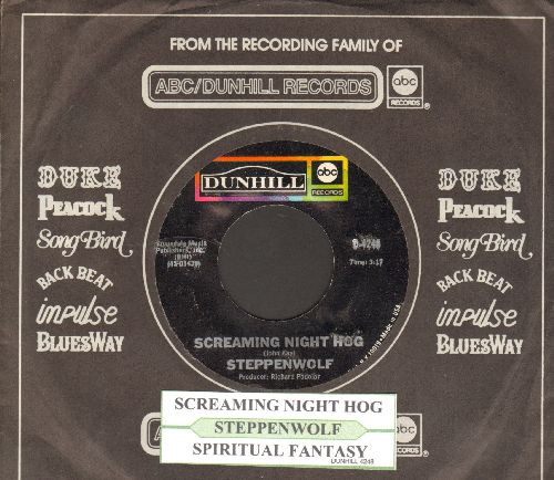 Steppenwolf - Screaming Night Hog/Spiritual Fantasy (with juke box label and company sleeve) - NM9/ - 45 rpm Records