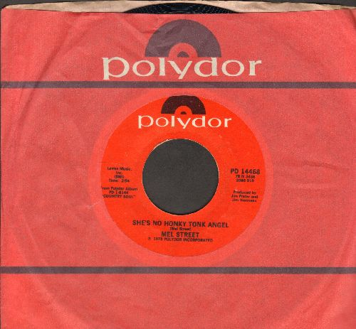 Street, Mel - She's No Honky Tonk Angel/Shady rest (with Polydor company sleeve) - NM9/ - 45 rpm Records