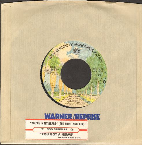 Stewart, Rod - You're In My Heart (You're In My Soul)/You Got A Nerve (with juke box label and Warner Brothers company sleeve) - EX8/ - 45 rpm Records