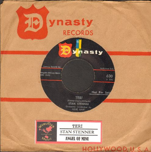 Stenner, Stan - Teri/Angel Of Mine (RARE vintage Teen Idol 2-sider with Dynasty company sleeve and juke box label) - NM9/ - 45 rpm Records