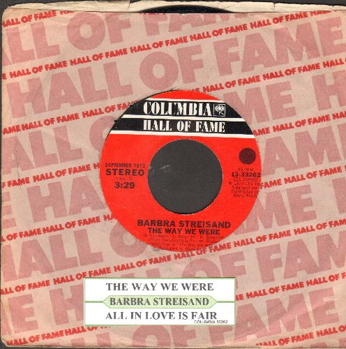 Streisand, Barbra - The Way We Were/All In Love Is Fair (double-hit re-issue with juke box label and company sleeve) - EX8/ - 45 rpm Records