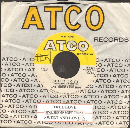 Stevens, April & Nino Tempo - True Love (Means More Than Anything)//Sweet And Lovely (with Atco company sleeve and juke box label) - EX8/ - 45 rpm Records