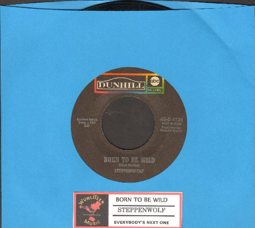 Steppenwolf - Born To Be Wild/Everybody's Next One (with juke box label) - EX8/ - 45 rpm Records