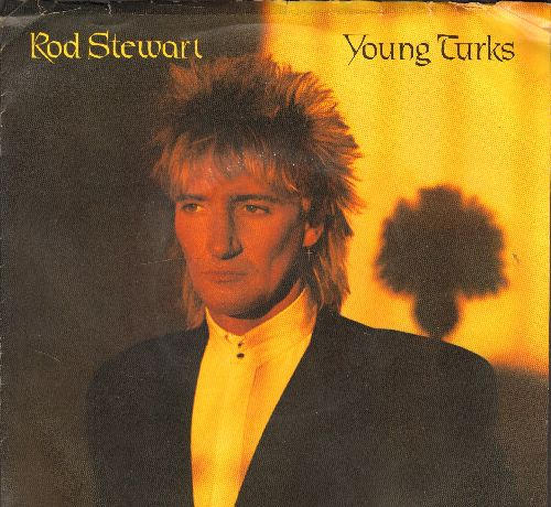 Stewart, Rod - Young Turks/Sonny (with picture sleeve) - EX8/VG7 - 45 rpm Records