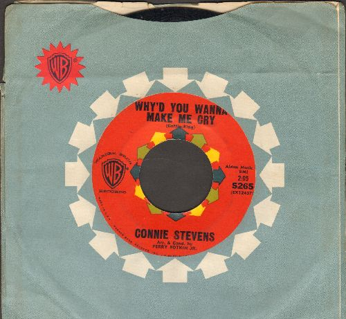 Stevens, Connie - Why'd You Wanna Make Me Cry/Just One Kiss (with RARE vintage Warner Brothers company sleeve) - EX8/ - 45 rpm Records