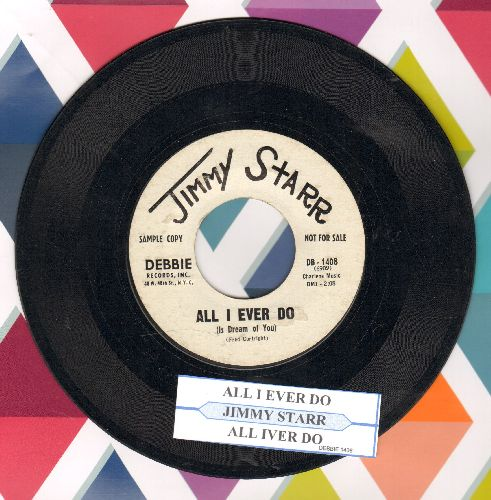 Starr, Jimmy - All I Ever Do (Is Dream Of You) (double-A-sided DJ advance pressing with juke box label) - EX8/ - 45 rpm Records