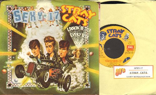 Stray Cats - Sexy + 17/Lookin' Better Every Beer (with picture sleeve and juke box label) - NM9/NM9 - 45 rpm Records