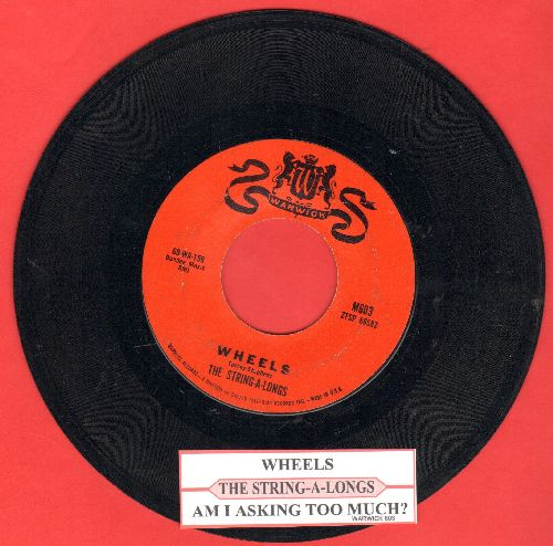 String-A-Longs - Wheels/Am I Asking Too Much? (with juke box label) - EX8/ - 45 rpm Records