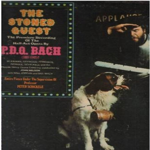 Schickele, Professor Peter - The Stoned Guest - The Premiere Recording Of The Half-Act Opera by P.D. Bach (1807-1742?)  - Entire Fiasco under the Supervision of Professor Peter Schickele (Vinyl STEREO LP record) - NM9/EX8 - LP Records
