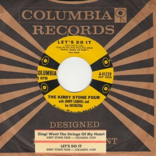 Stone Kirby Four - Let's Do It (Let's Fall In Love)/Zing! Went The Strings Of My Heart (with vintage Columbia company sleeve and juke box label) - EX8/ - 45 rpm Records