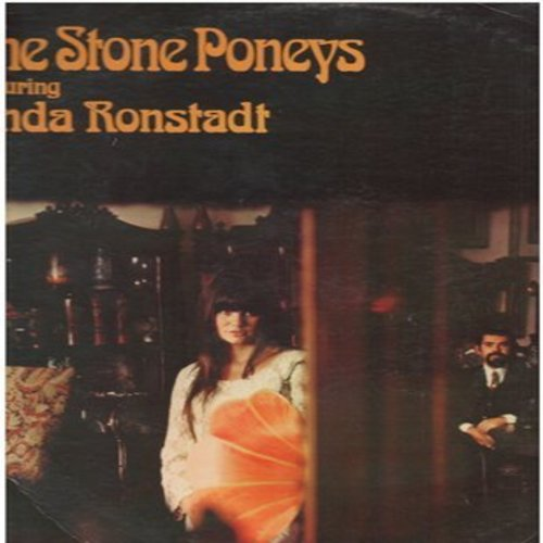 Ronstadt, Linda - The Stone Ponys Featuring Linda Ronstadt: Sweet Summer Blue And Gold, Orion, Wild About My Lovi', Train, If I Were You (Vinyl STEREO LP record) - EX8/VG7 - LP Records