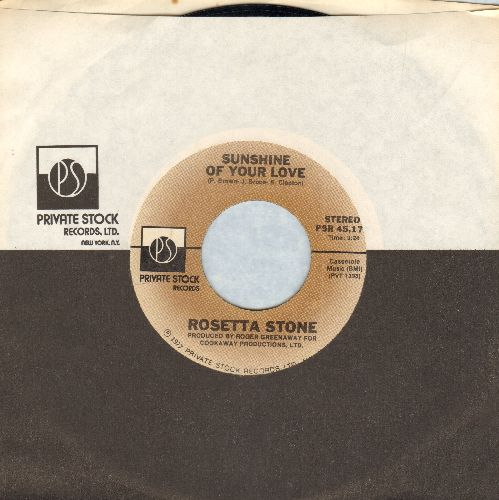 Rosetta Stone - Sunshine Of Your Love/Steal Willie (with Private Stock Company Sleeve) - NM9/ - 45 rpm Records