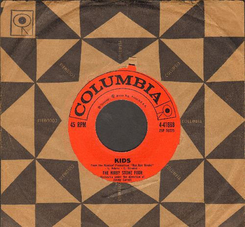 Stone, Kirby Four - Kids (from -Bye Bye Birdie-)/The Honeydripper (with vintage Columbia company sleeve) - EX8/ - 45 rpm Records
