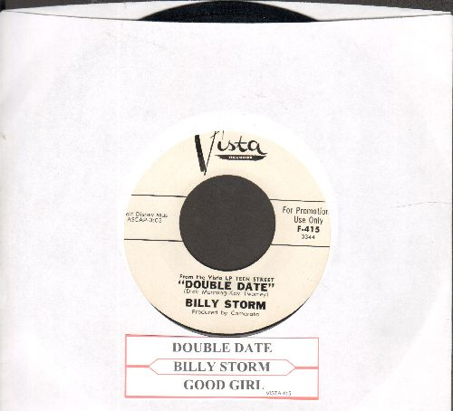 Storm, Billy - Double Date/Good Girl (DJ advance pressing with juke box label) - NM9/ - 45 rpm Records