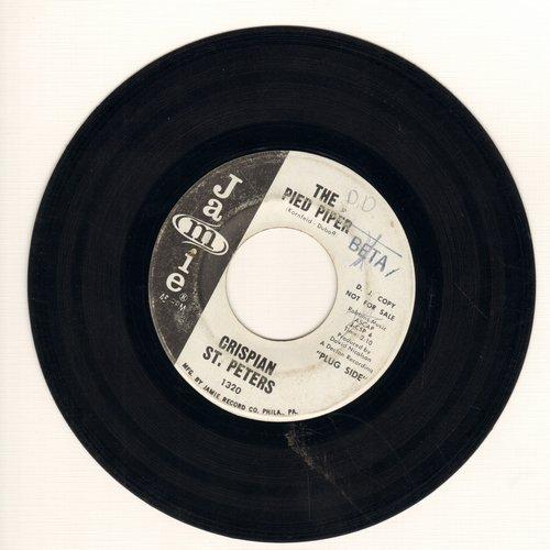 St. Peters, Crispian - The Pied Piper/Sweet Dawn My True Love (DJ advance pressing) (wol) - EX8/ - 45 rpm Records