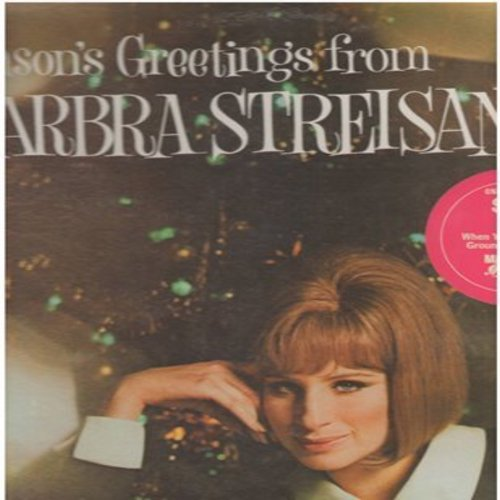 Streisand, Barbara & Friends - Season's Greetings from Barbara Streisand…and Friends: Silver Bells, Toyland, Jingle Bells, O Holy Night (Vinyl STEREO LP record, SEALED, never opened!) - SEALED/SEALED - LP Records