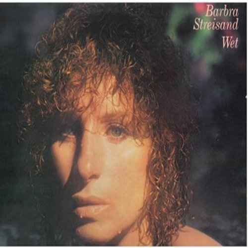 Streisand, Barbra - Wet: No More Tears (duet with Donna Summer), Come Rain Or Come Shine, Splish Splash, Niagrara (Vinyl STEREO LP record) - NM9/NM9 - LP Records