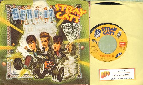 Stray Cats - Sexy + 17/Lookin' Better Every Beer (with picture sleeve and juke box label) - NM9/EX8 - 45 rpm Records
