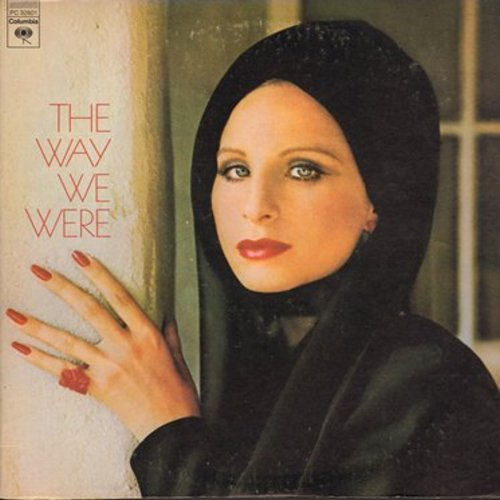 Streisand, Barbra - The Way We Were: All In Love Is Fair, What Are You Doing The Rest Of Your Life? (Vinyl STEREO LP record) - EX8/EX8 - LP Records