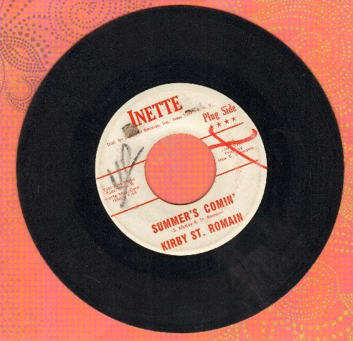 St. Romain, Kirby - Summer's Comin'/Miss You So (DJ advance pressing, wol) - VG7/ - 45 rpm Records
