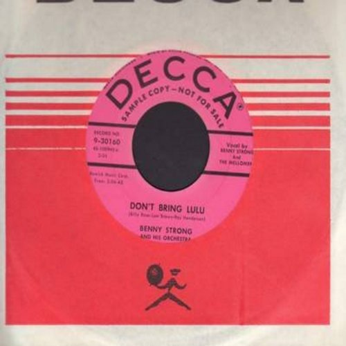 Strong, Benny & The Mellomen - Don't Bring Lulu/Blond Hair Blue Eyes And Ruby Lips (DJ advance copy with Decca company sleeve) - NM9/ - 45 rpm Records
