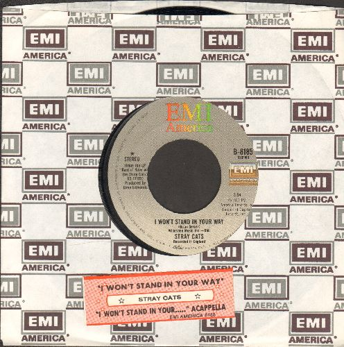 Stray Cats - I Won't Stand In Your Way/I Won't Stand In Your Way (Acappella)  (with EMI company sleeve and juke box label) - NM9/ - 45 rpm Records