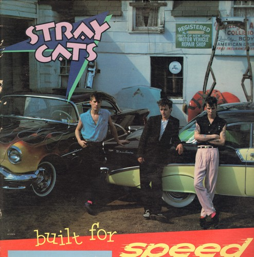 Stray Cats - Bulit For Speed: Rock This Town, Stray Cat Strut, Runaway Boys, Rev It Up & Go (Vinyl STEREO LP record) - EX8/EX8 - LP Records