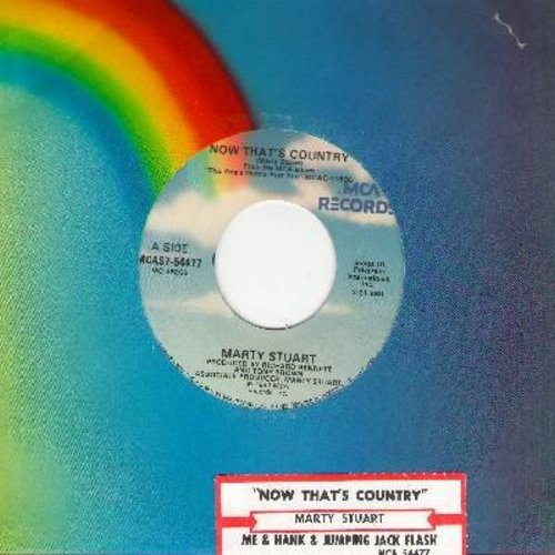 Stuart, Marty - Now That's Country/Me & Hank & Jumpin' Jack Flash (with juke box label) - NM9/ - 45 rpm Records