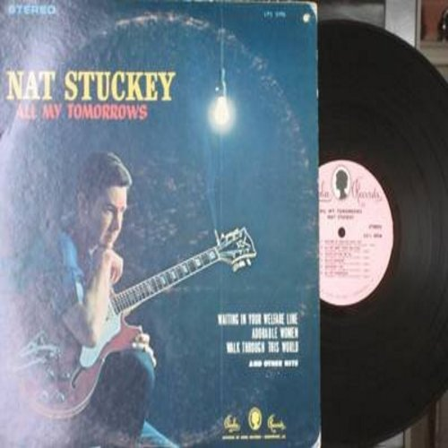 Stuckey, Nat - All My Tomorrows: Waitin' In Your Welfare Line, You're Putting Me On, Adorable Women, I Can't Stop Loving You (Vinyl STEREO LP record) - NM9/VG7 - LP Records