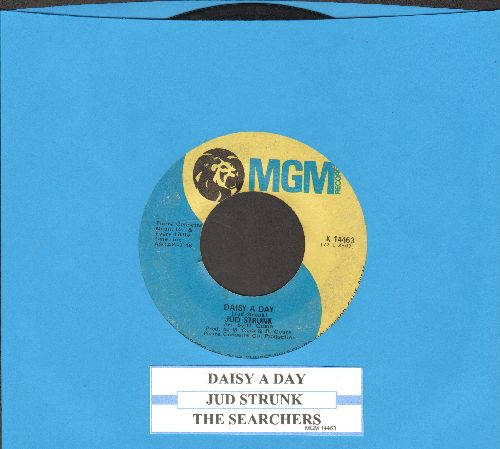 Strunk, Jud - Daisy A Day (ULTRA-SENTIMENTAL ballad!)/The Searchers (with juke box label) - VG7/ - 45 rpm Records