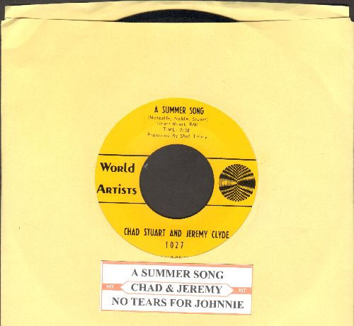 Chad & Jeremy - A Summer Song/No Tears For Johnnie (with jukr box label) - NM9/ - 45 rpm Records