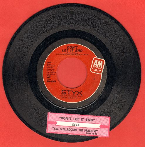 Styx - Don't Let It End/(A.D. 1928) Rockin' In Paradise (with juke box label) - NM9/ - 45 rpm Records