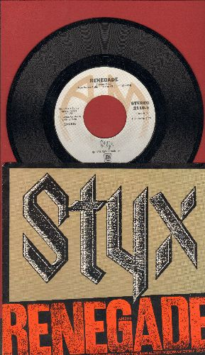 Styx - Renegade/Sing For The Day (with picture sleeve) - NM9/NM9 - 45 rpm Records