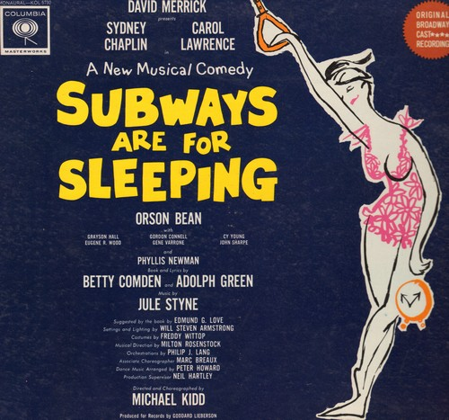 Subways Are For Sleeping - Subways Are For Sleeping - A New Musical Comedy starring Orson Bean and Carol Lawrence and Sydney Chaplin (Vinyl MONO LP record, gate-fold cover) - NM9/NM9 - LP Records