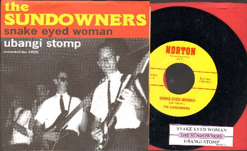 Sundowners - Snake Eyed Woman/Ubangi Stomp (1995 re-issue of vintage recordings with picture sleeve and juke box label) - NM9/NM9 - 45 rpm Records