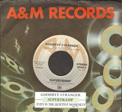 Supertramp - Goodbye Starnger/Even In The Qwuietest Moments (with juke box label and A&M company sleeve) - NM9/ - 45 rpm Records
