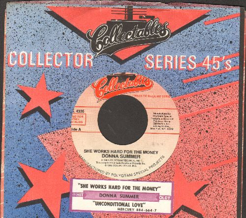 Summer, Donna - She Works Hard For The Money/Unconditional Love (double-hit re-issue with juke box label and company sleeve) - NM9/ - 45 rpm Records