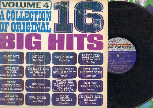 Four Tops, Supremes, Mary Wells, Marvin Gaye, others - 16 Big Hits Vol. 4: Baby I Need Your Loving, Baby Love, My Guy, Can You Jerk Like Me, Devil With A Blue Dress (vinyl MONO LP record) - VG7/VG7 - LP Records