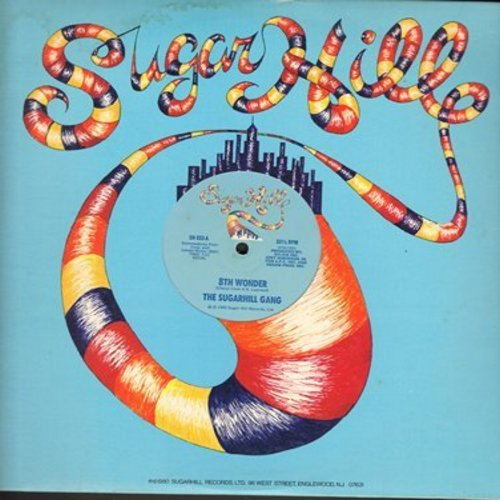 Sugarhill Gang - 8th Wonder (7:21 minutes)/Sugar Hill Groove (9:52 minutes) (12 inch Maxi Single, 1980 first pressing of the pionering Rap recording!) - NM9/ - Maxi Singles