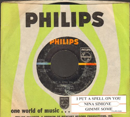 Simone, Nina - I Put A Spell On You/Gimme Some (with Philips company sleeve and juke box lable) - EX8/ - 45 rpm Records