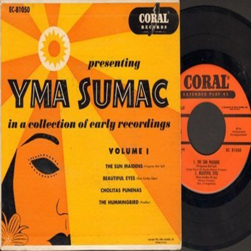 Sumac, Yma - Presenting Yma Sumac: The Sun Maidens/Beautiful Eyes/Cholitas Punenas/The Hummingbird (Vinyl EP record with picture cover) - EX8/EX8 - 45 rpm Records