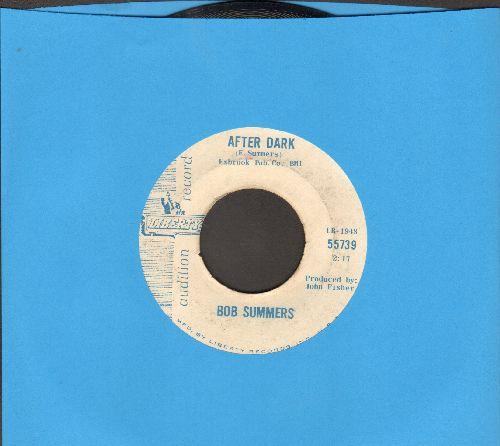 Summers, Bob - After Dark/Mule Train (DJ advance pressing) - EX8/ - 45 rpm Records