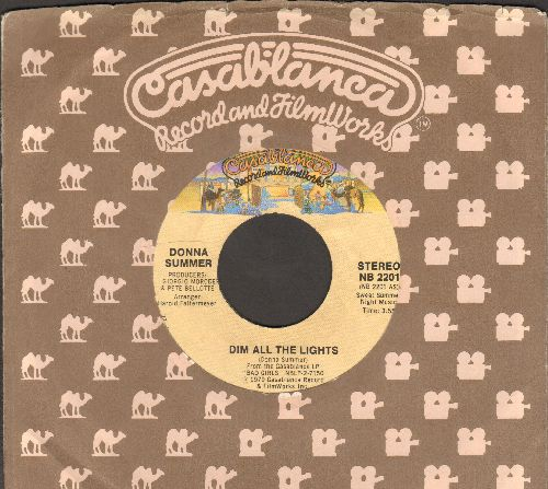 Summer, Donna - Dim All The Lights/There Will Always Be A You (with Casablanca company sleeve) - NM9/ - 45 rpm Records