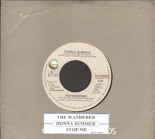 Summer, Donna - The Wanderer/Stop Me (with juke box label and Geffen company sleeve) - EX8/ - 45 rpm Records