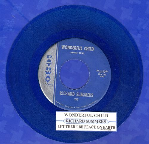 Summer, Richard - Wonderful Child/Let There Be Peace On Earth (blue vinyl with juke box label) - EX8/ - 45 rpm Records