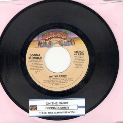 Summer, Donna - On The Radio/There Will Always Be A You (with juke box label) - NM9/ - 45 rpm Records
