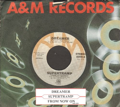 Supertramp - Dreamer/From Now On (with juke box label and A&M company sleeve) - EX8/ - 45 rpm Records